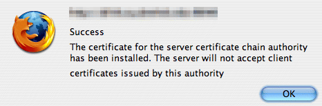 Success The certificate for the server certificate chain authority has been installed. The server will not accept client certificates issued by this authority.